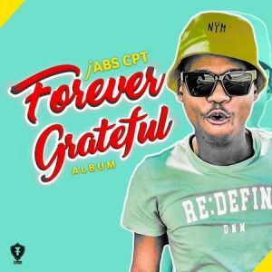 Jabs CPT – Forever Grateful mp3 download zamusic Hip Hop More 2 300x300 - Jabs CPT – Never Say Never 2.0