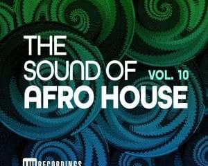 The Sound Of Afro House Vol. 10 mp3 download zamusic Hip Hop More 10 - Jonathan Alejandro – Sabroson
