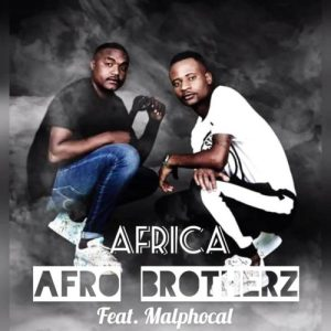 Afro Brotherz Africa feat Malphocal mp3 image Hip Hop More 300x300 - Afro Brotherz – Africa ft. Malphocal