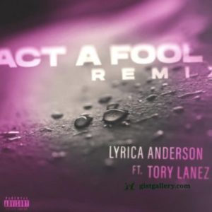 IMG 20210719 130314 554 400x400 Hip Hop More 300x300 - Lyrica Anderson – Act a Fool (Remix) Ft. Tory Lanez