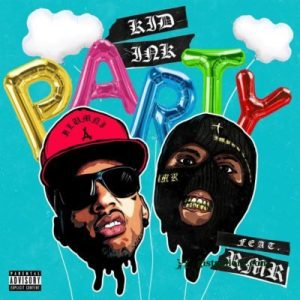 party 400x400 Hip Hop More 300x300 - Kid Ink – Party Ft. RMR