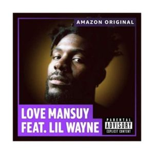 Love Mansuy ft Lil Wayne Count On You Remix scaled Hip Hop More 300x300 - Love Mansuy ft Lil Wayne – Count On You (Remix)