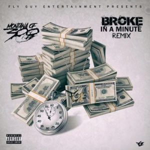 Montana Of 300 Broke In A Minute Tory Lanez Cover scaled Hip Hop More 300x300 - Montana Of 300 – Broke In A Minute (Tory Lanez Cover)