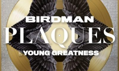 Birdman ft Young Greatness Plaques scaled Hip Hop More - Birdman ft Young Greatness – Plaques