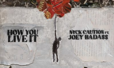 Nyck Caution ft Joey Bada How You Live It scaled Hip Hop More - Nyck Caution ft Joey Bada$$ – How You Live It