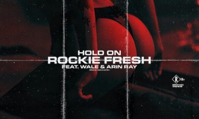 Rockie Fresh ft Wale Arin Ray Hold On scaled Hip Hop More - Rockie Fresh ft Wale & Arin Ray – Hold On
