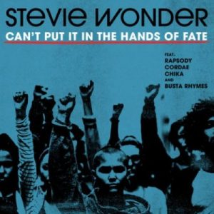 Stevie Wonder ft Rapsody Cordae Chika Busta Rhymes Cant Put It In The Hands Of Fate scaled Hip Hop More 300x300 - Stevie Wonder ft Rapsody, Cordae, Chika & Busta Rhymes – Can't Put It In The Hands Of Fate