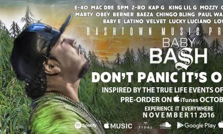 "Baby Bash ""Don't Panic it's Organic"" Album Preview (Audio)"