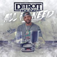 "New Music: Detroit Holiday - ""All I Need"" 