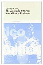 un seminario didáctico con Milton Erickson
