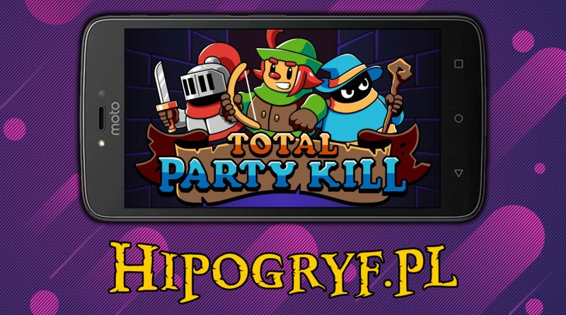 Total Party Kill gry Android