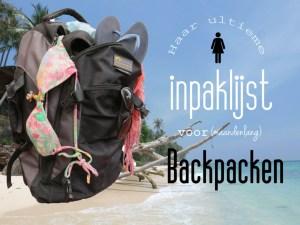 Inpaklijst backpacken voor haar