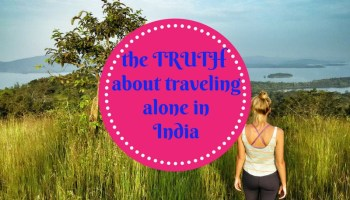 14 Tips for Solo Female Travel in India - Hippie In Heels