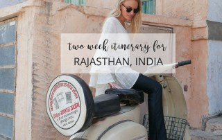 Have The Perfect Rajasthan Trip By Copying This Two-Week Itinerary