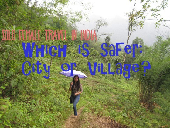which is safer city vs village travel in India