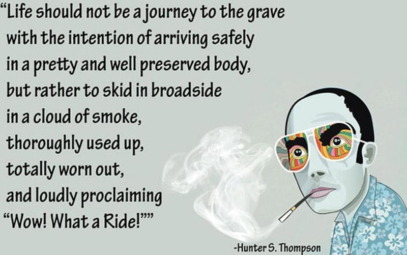 HUNTER S THOMPSON AIN'T DEAD!