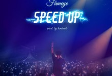 Fameye - Speed Up