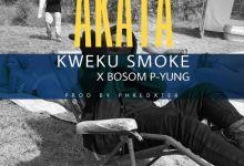 Kweku Smoke x Bosom P-Yung - Akata