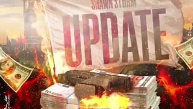 Shawn Storm - Update (Prod. By YGR x Shabdon Records)