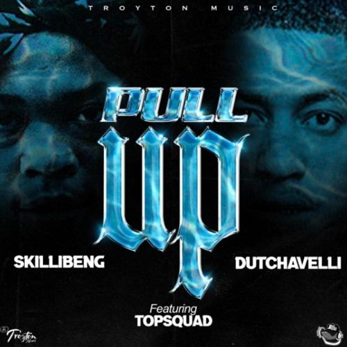 Skillibeng x Dutchavelli Ft Topsquad - Pull Up