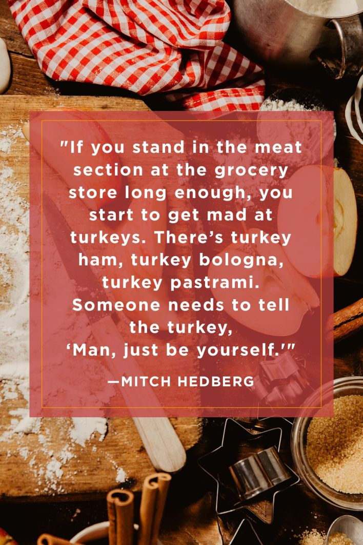 Mitch Hedberg Funny Thanksgiving Quotes
