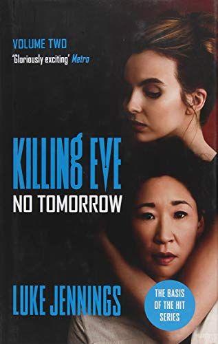 No Tomorrow (Kill Eve #2) by Luke Jennings