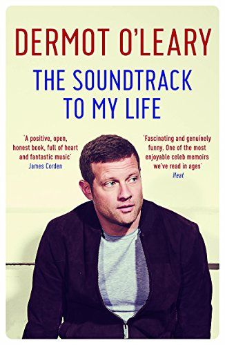 The Soundtrack of My Life by Dermot O'Leary