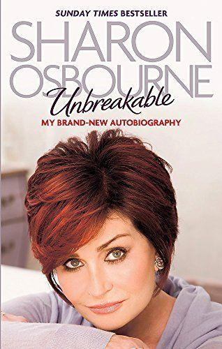 Unbreakable by Sharon Osbourne