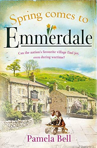 Spring is coming to Emmerdale by Pamela Bell