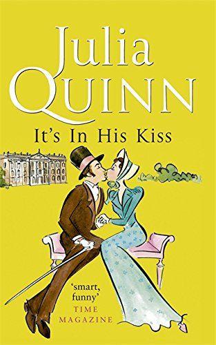 Es ist in seinem Kuss von Julia Quinn