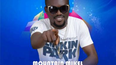 Photo of Mountain Mikel – Cannot Lose You Ft 2kayz