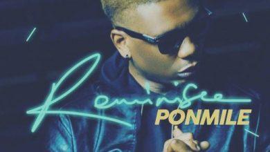 Photo of Reminisce – Ponmile