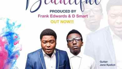 Photo of D'annointed – Beautiful Ft. Frank Edwards