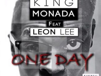 King Monada ft Leon Lee One Day Mp3 Download