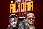 MC Galaxy ft. Zlatan Ibile – Aliona (Remix)
