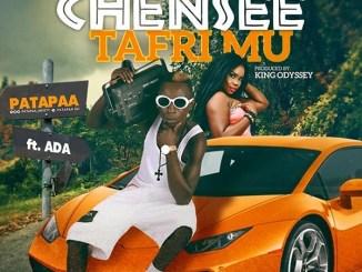 Patapaa ft. Ada Chensee Tafri Mu Mp3 Download