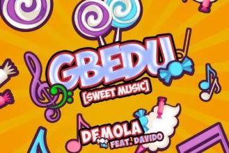 Photo of Demola ft. Davido – Gbedu