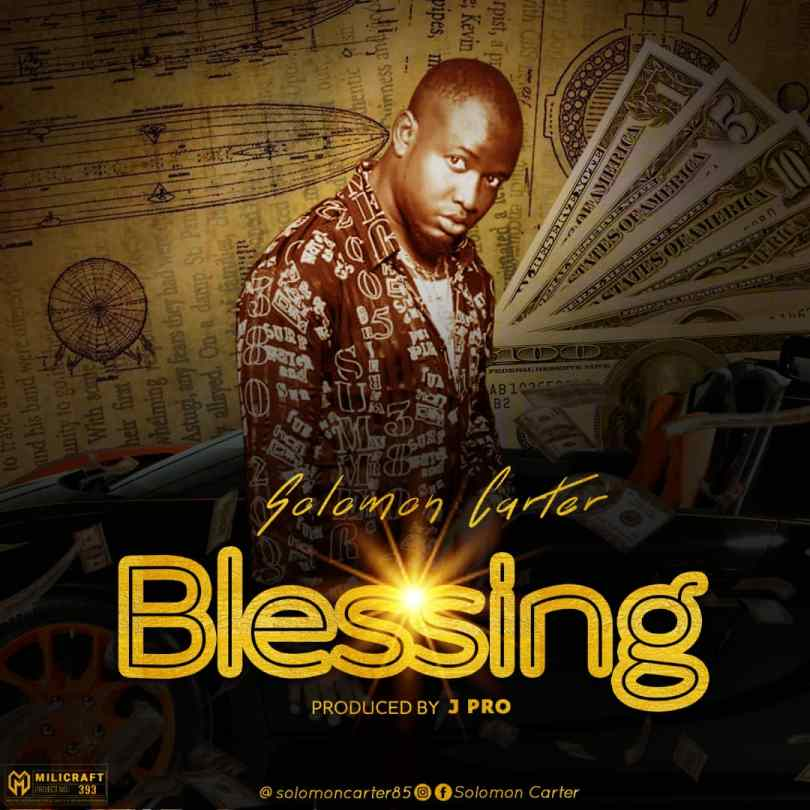 Solomon Carter Blessing Mp3 Download