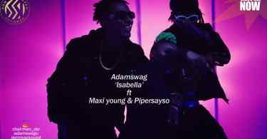 Adam Swag ft. Maxi Young x Pyper – Isabella