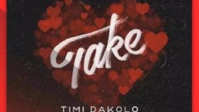 Photo of [Music + Video] Timi Dakolo ft. Olamide – Take