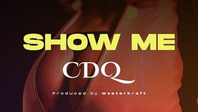 Photo of CDQ – Show Me