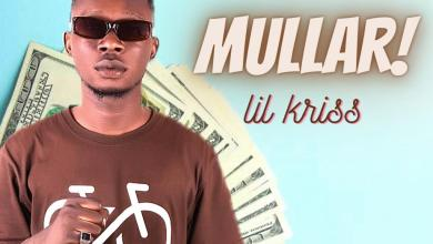 Photo of Lil Kriss – Mullar