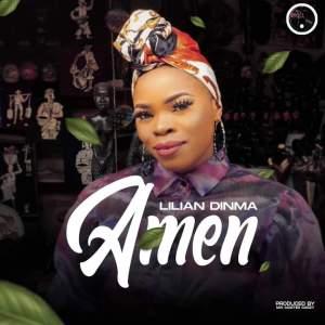 Lilian Dinma – Amen (Produced by Mix Master Garzy)