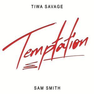 Download Tiwa Savage ft. Sam Smith – Temptation