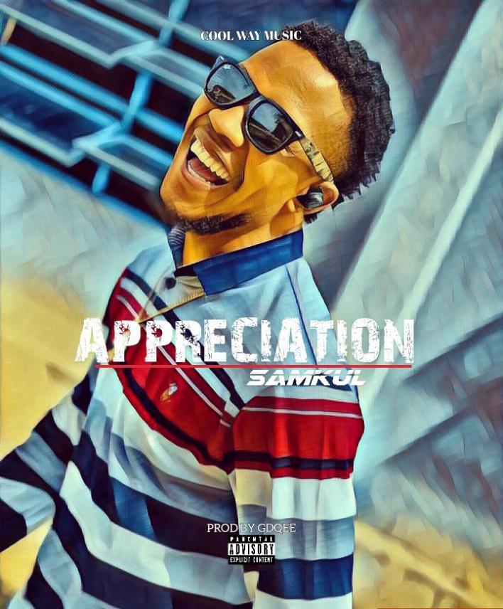 Samkul – Appreciation Mp3 Download