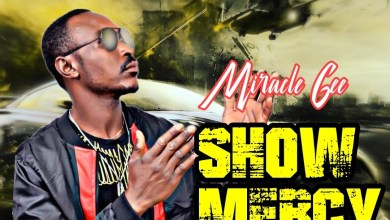 Photo of Miracle Gee – Show Mercy