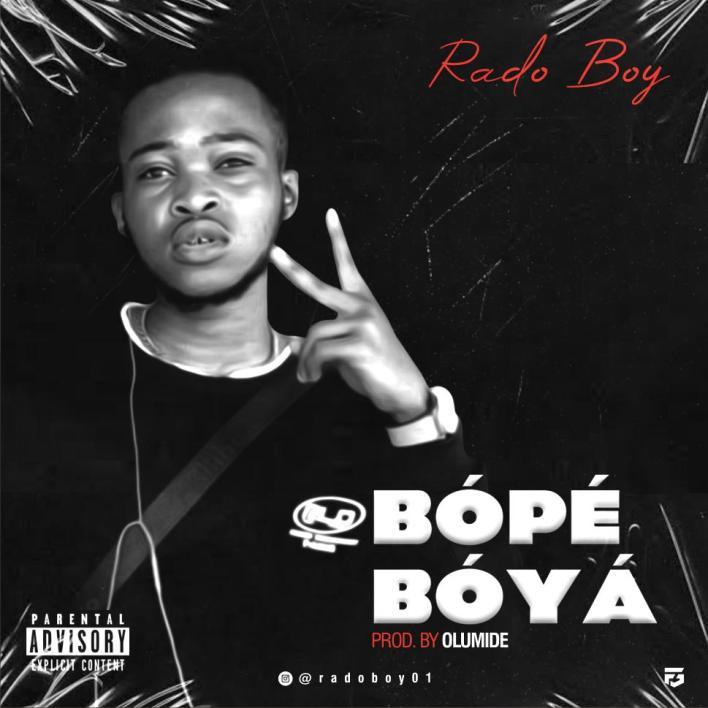 Rado Boy - Bope Boya
