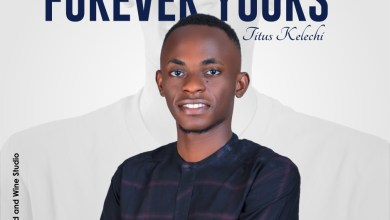 Photo of Titus Kelechi – Forever Yours