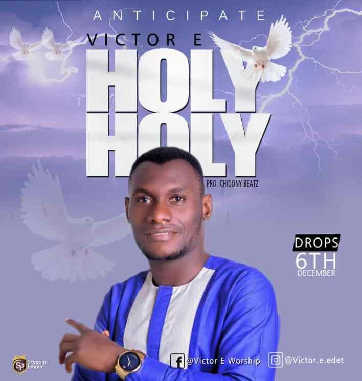 Victor E – Holy Holy
