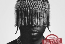 Photo of Runtown – If E Happen For Lagos